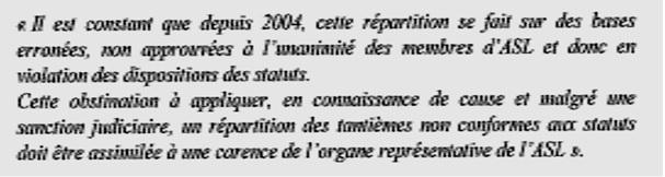 L'administration judiciaire est le dernier recours lorsque le syndic se refuse à coopérer. Un expert ad hoc ou un audit est toujours préférable, mais il faudrait pour cela dans le Quartier de l'Horloge la collaboration de Loiselet Daigremont. Extrait d'un jugement de l'ASL Rodin à Issy les Moulineaux qui était gérée par Loiselet Daigremont.