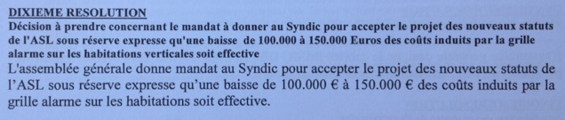 100,000 to 150,000 euros offered to co-owners in exchange for the approval of new statutes and the non-application of the existing rules. (Co-owner assembly 7-8 rue B. de Clairvaux, 2016)